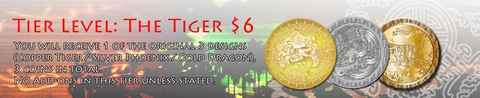 You will receive 1 of the original 3 designs (Copper Tiger / Silver Phoenix / Gold Dragon), 3 coins in total.