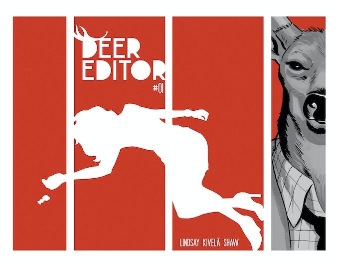 DEER EDITOR #1 cover by Sami Kivela