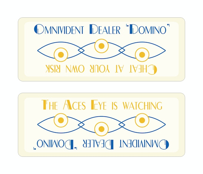 """Who says it has to be a button? The """"Aces Eye"""" Dealer Domino card."""
