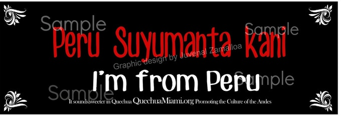 """Perusuyumanta kani"" Quechua Sticker"