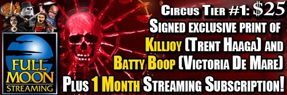 CIRCUS Tier 1: Killjoy Psycho Circus Kickstarter $25