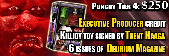 PUNCHY Tier #4: Killjoy Psycho Circus Kickstarter $250