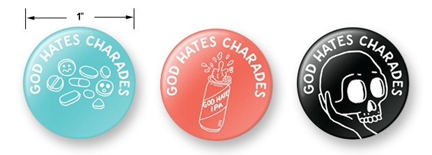 These button designs are a work in progress but guaranteed to feature Damien Weighill's awesome artwork.