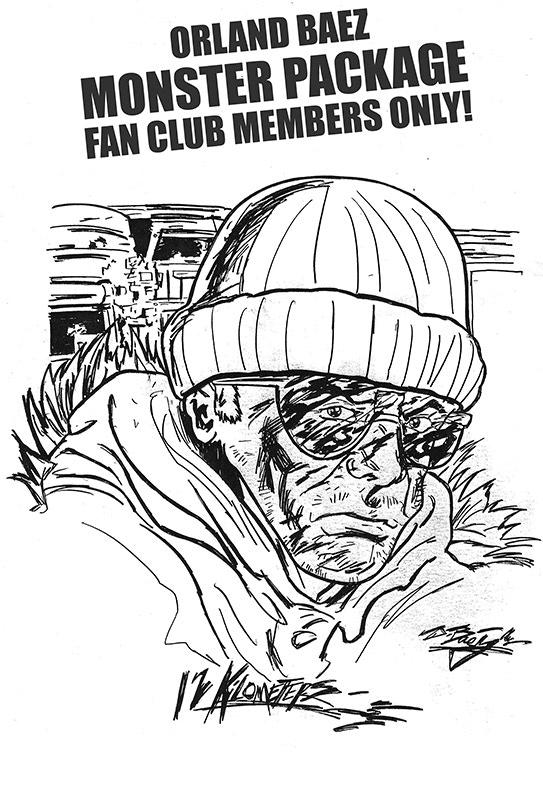 Orlando Baez Monster Package Print.  Fan Club Members Only