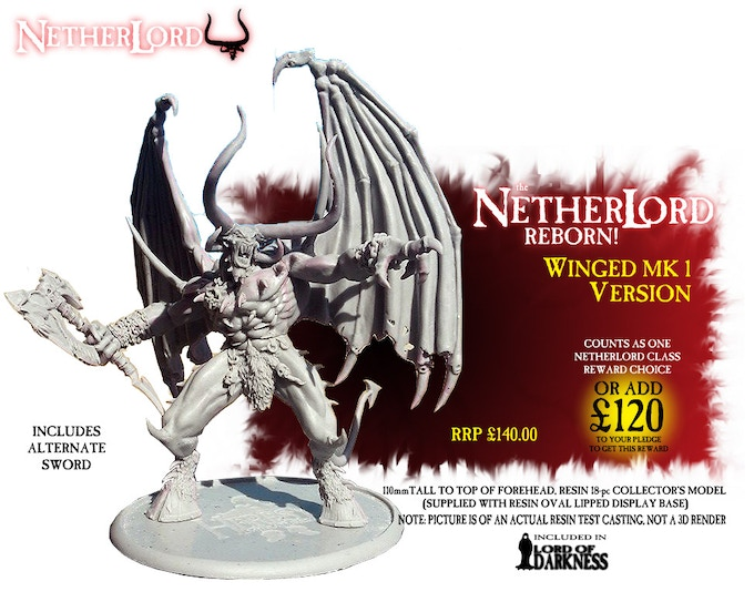 NEW Resin Winged NetherLord Mark 1 with NetherAxe/Sword choice. Included in Lord Of Darkness pledge.