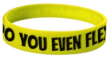 UNLOCKED: DO YOU EVEN FLEX wristband.