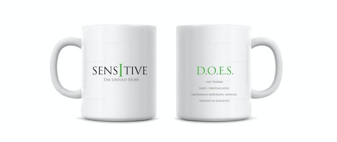 """Sensitive"" coffe mug. Offered at $35 reward level."