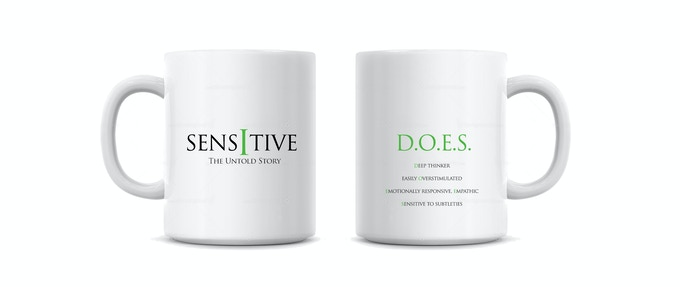 """Sensitive"" coffe mug. Offered at $35 reward level."