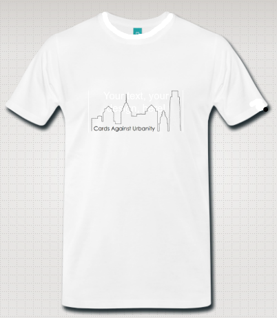 Exclusive Cards Against Urbanity backer t-shirt