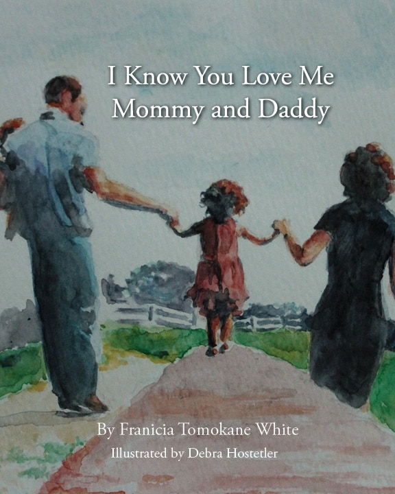 Cover of I Know You Love Me Mommy and Daddy