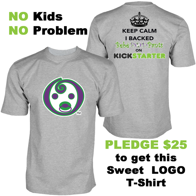 NO Kids NO Problem! PLEDGE $25 BUCKS to get this SWEET LOGO T-Shirt! Available in Men and Women sizes.