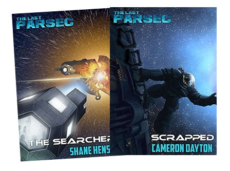 The Searchers, by Shane Hensley, and Scrapped, by Cameron Dayton. Available now!