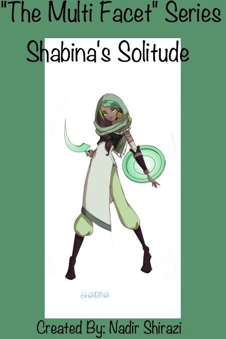 Click Image To Read Part 1 Shabina's Solitude