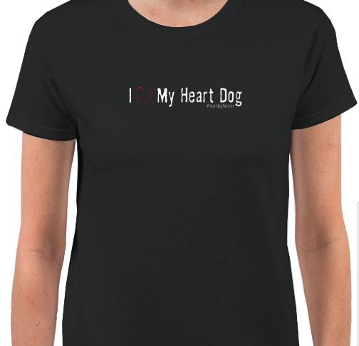 Shirt - I love my heart dog #heartdogforever