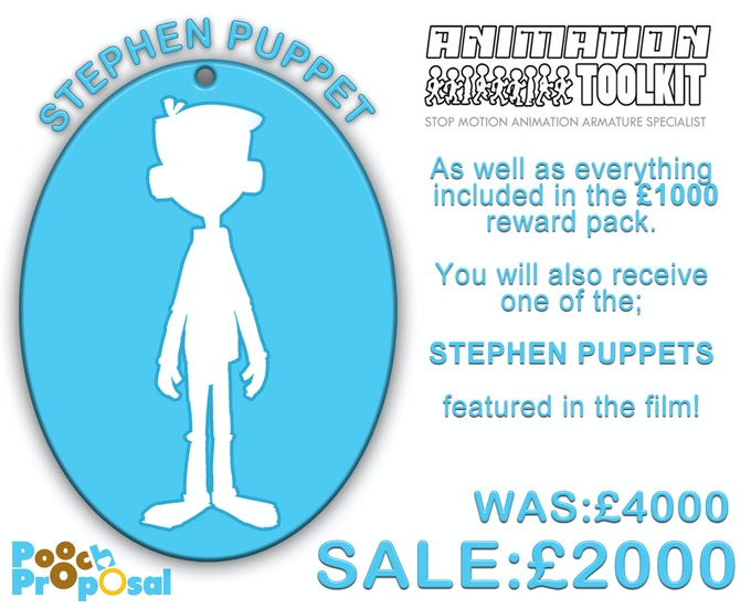 As well as everything included in the £1000 reward pack, you will also receive a recast of the original STEPHEN PUPPET featured in the film!