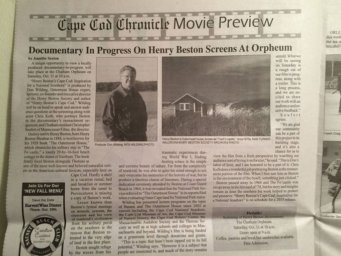 "Preview for the rough cut screening of ""Henry Beston's Cape Cod"" at the Chatham Orpheum Theater on Cape Cod, from the Oct. 9, 2014 edition of The Cape Cod Chronicle, Chatham, Mass."