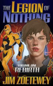 The Legion of Nothing: Vol. 1, Rebirth