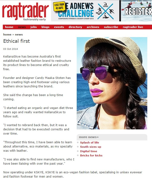 Featured in Ragtrader Fashion Magazine, as an 'Ethical First.'