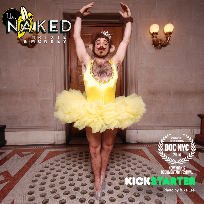 Us, Naked: Trixie & Monkey — World Premiere by Kirsten D