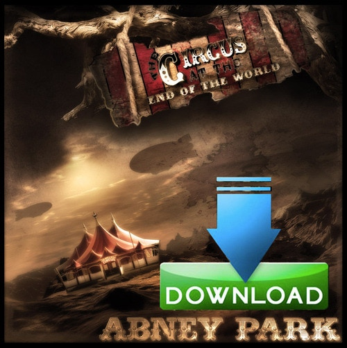 Add +$10 to your Pledge to get the Album Download from Abney Park