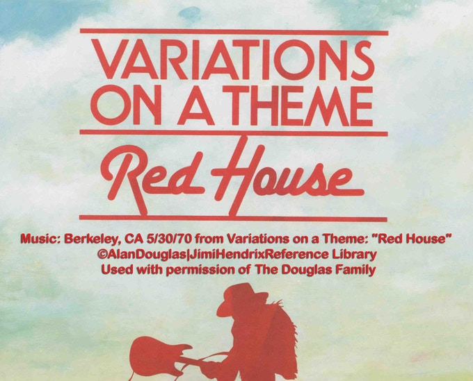"Music on the Kickstarter video: Berkeley, CA 5/30/70 from Variations on a Theme: ""Red House"" ©AlanDouglas