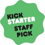 We're a Kickstarter Staff Pick!