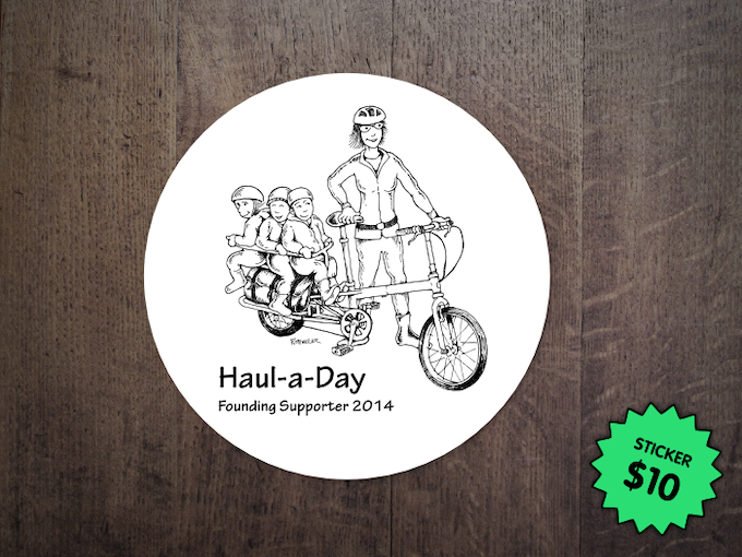 A special Haul-a-Day sticker for Kickstarter backers