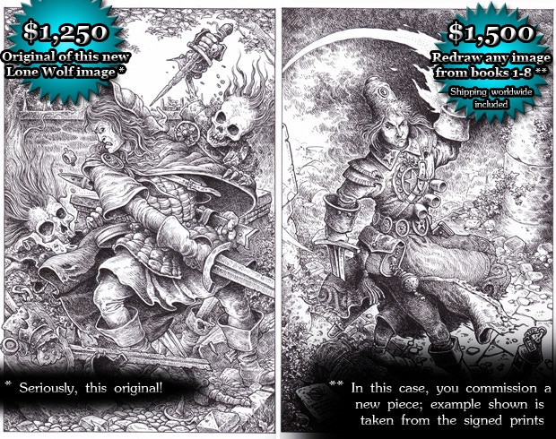 NEW BLACK-AND-WHITE GARY CHALK ART (includes GAME SET): Either the new piece of Lone Wolf art commissioned for this Kickstarter ($1250), or your own commission of a redrawn Lone Wolf scene from gamebooks 1-8 ($1500)