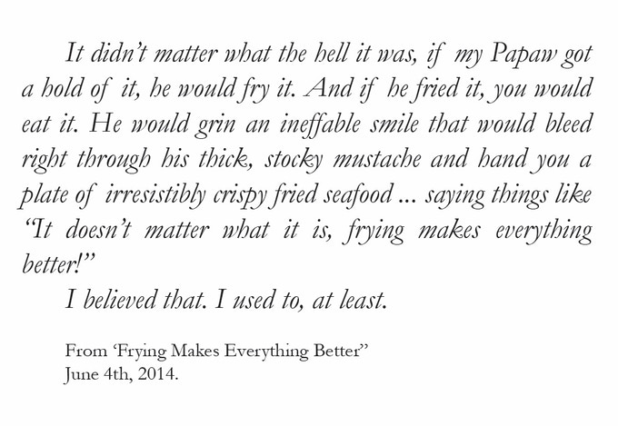 Click here to read the rest of 'Frying Makes Everything Better' and other stories!