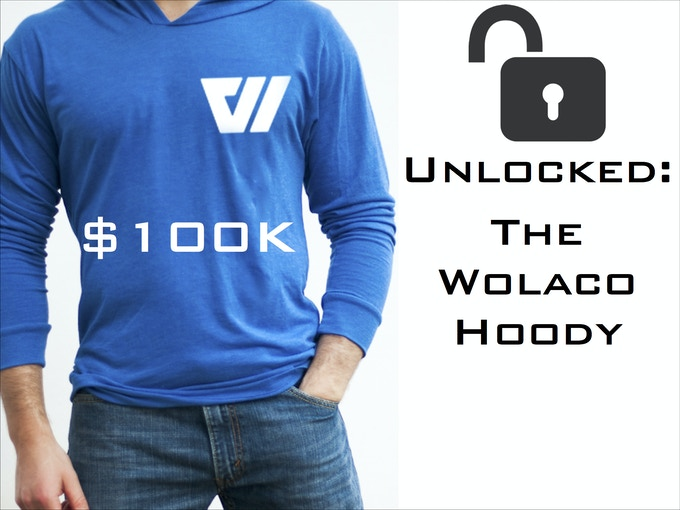 You helped us reach our $100K stretch-goal. We're making the hoody!!