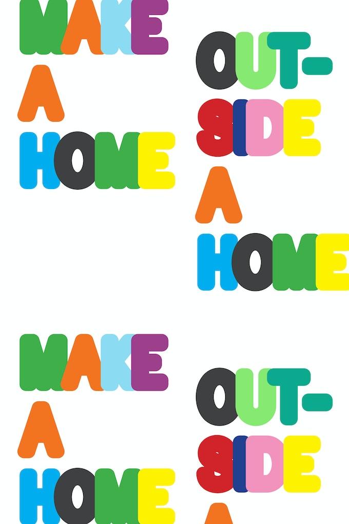 """Make A Home Outside A Home"" by Michael Savona"