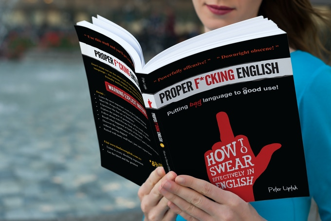 Mockup of Proper Fucking English and you. Reading - out in the open! Fucking Awesome!