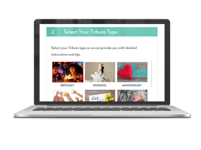 "Start by building a campaign page, it only takes a few minutes to enter vital info that your ""Tribe"" needs to know (campaign type, recipient name, due date and pick a prompt question)"