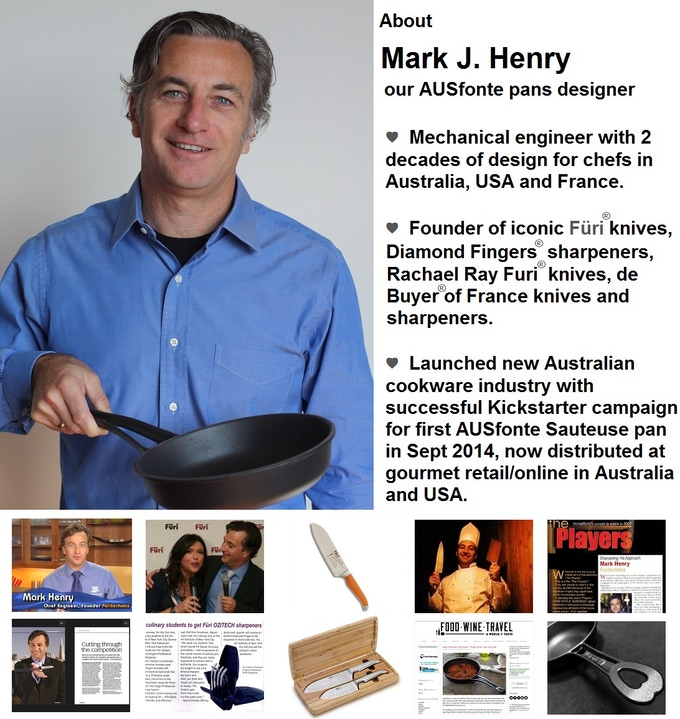 Click here for more MJ Henry background, from engineering/business degrees, founding Furitechnics in 1996, 7 years in the USA developing Furi and Rachael Ray products, 3 years in France, to SOLIDTEKNICS cast iron, and multiple patents under development.