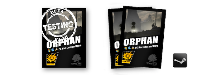Access to Beta testing as well as two DIGITAL copies of Orphan