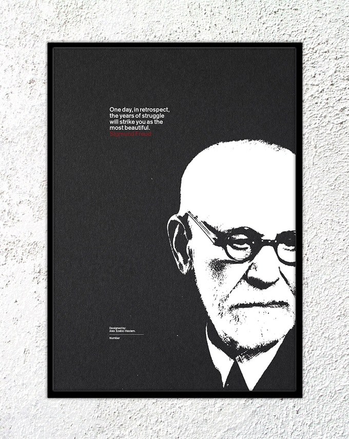 "23 – Sigmund Freud: ""One day, in retrospect, the years of struggle will strike you as the most beautiful."""