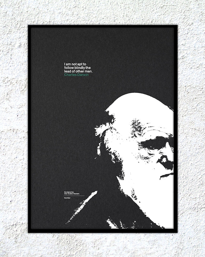 "10 – Charles Darwin: ""I am not apt to follow blindly the lead of other men."""
