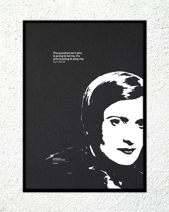 "19 – Ayn Rand: ""The question isn't who is going to let me; it's who is going to stop me."""