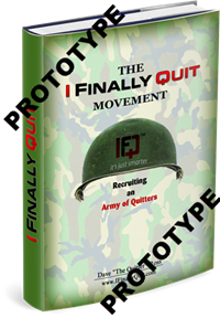"""""""The IFQ Movement: Recruiting an Army of Quitters"""""""