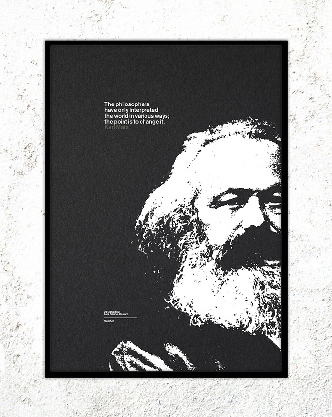 "21 – Karl Marx: ""The philosophers have only interpreted the world in various ways; the point is to change it."""