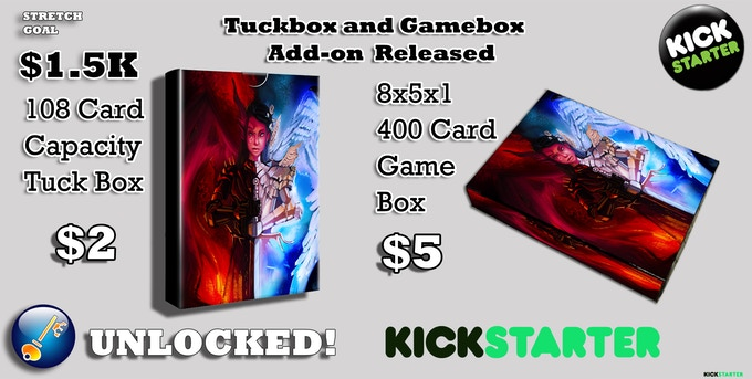 WOOT! Tuckboxes and Gameboxes Unlocked. OH MY! THANK YOU FOR ALL YOUR SUPPORT!