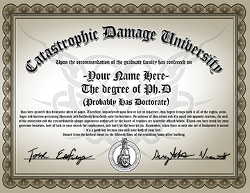 For an additional 2$ You can add-on your very own high resolution printable PhD (probably has doctorate) diploma