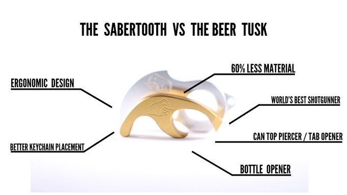 The Sabertooth is unlike anything on the market today. It is the ultimate beer  opening device. We made some radical changes from the original Beer Tusk  d469ababb