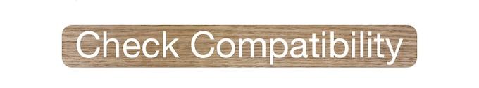 Click here to check compatibility