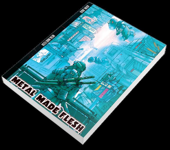 Metal Made Flesh:  Paperback
