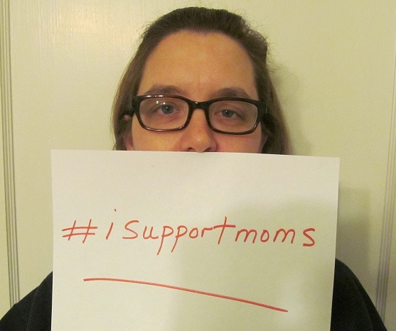 Show your support with a pic and #isupportmoms