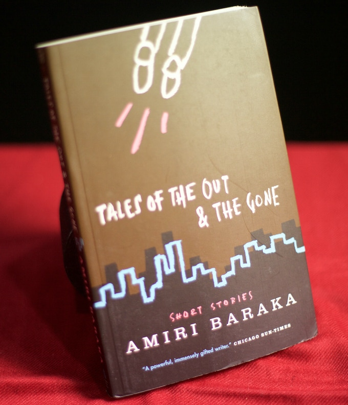 Tales of the Out and the Gone (short stories) by Amiri Baraka