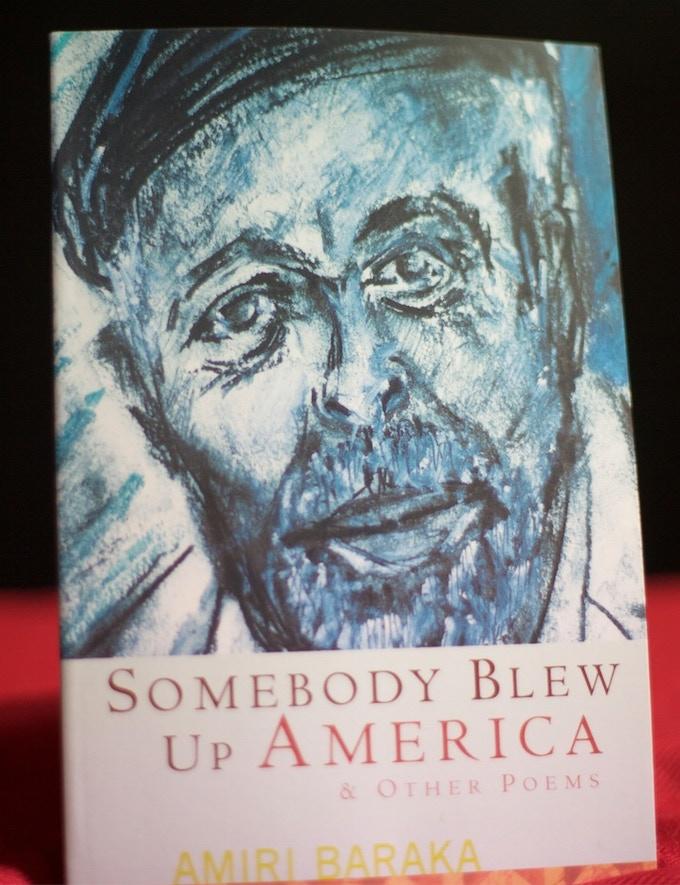 Somebody Blew Up America (a poem) by Amiri Baraka