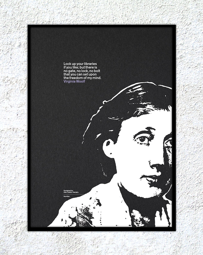 "24 – Virginia Woolf: ""Lock up your libraries if you like; but there is no gate, no lock, no bolt that you can set upon the freedom of my mind."""