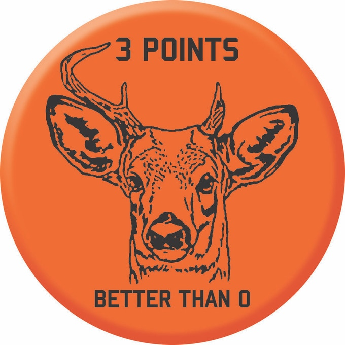 $10 Reward - 3 Points - Better Than 0 Button - Can also be worn at Basketball Games